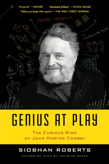 Genius At Play - The Curious Mind of John Horton Conway ebook by Siobhan Roberts