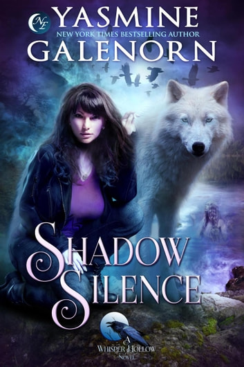 Shadow Silence - Whisper Hollow, #2 ebook by Yasmine Galenorn