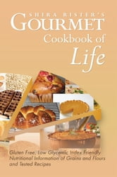 Gourmet Cookbook of Life ebook by Shira Rister