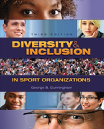 Diversity and Inclusion in Sport Organizations ebook by George Cunningham