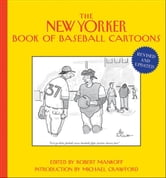 The New Yorker Book of Baseball Cartoons ebook by