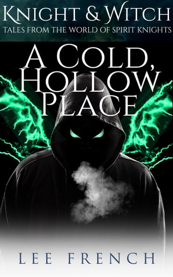 A Cold, Hollow Place ebook by Lee French