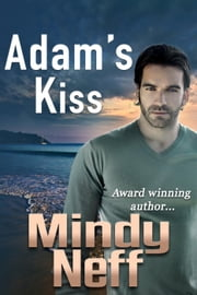 Adam's Kiss ebook by Mindy Neff