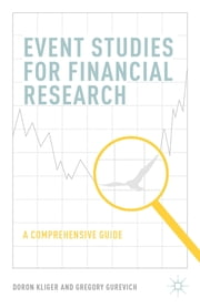 Event Studies for Financial Research - A Comprehensive Guide ebook by Doron Kliger,Gregory Gurevich