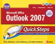 Microsoft Office Outlook 2007 QuickSteps ebook by Matthews, Marty