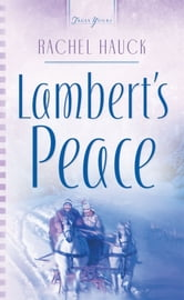 Lambert's Peace ebook by Rachel Hauck