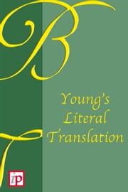 Young's Literal Translation of the Bible ebook by Robert Young