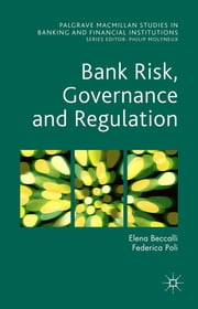 Bank Risk, Governance and Regulation ebook by Dr Elena Beccalli,Federica Poli