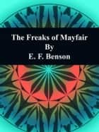 The Freaks of Mayfair ebook by