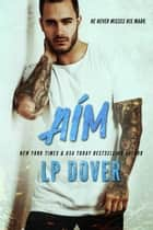 Aim ebook by L.P. Dover