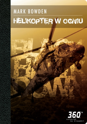 Helikopter w ogniu ebook by Mark Bowden
