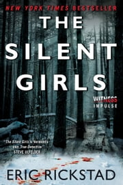 The Silent Girls ebook by Eric Rickstad