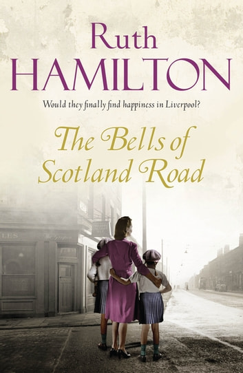 The Bells of Scotland Road ebook by Ruth Hamilton