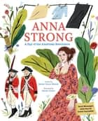 Anna Strong - A Spy During the American Revolution eBook by Sarah Glenn Marsh, Sarah Green