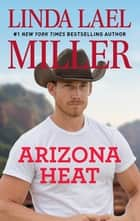 Arizona Heat ebook by Linda Lael Miller