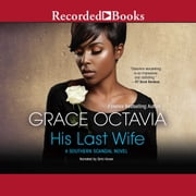 His Last Wife audiobook by Grace Octavia
