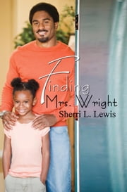 Finding Mrs. Wright ebook by Sherri L. Lewis