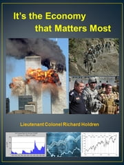 It's the Economy that Matters Most ebook by Richard Holdren
