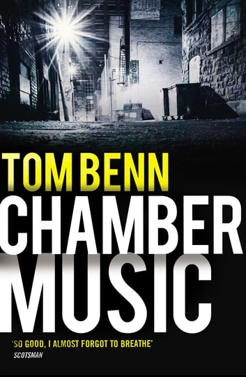 Chamber Music ebook by Tom Benn