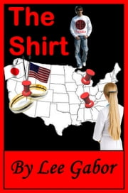 The Shirt ebook by Lee Gabor