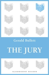 The Jury ebook by Gerald Bullett
