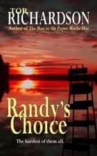 Randy's Choice ebook by Tor Richardson