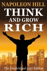 Think and Grow Rich - The Original 1937 Edition ebook by Napoleon Hill