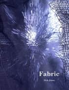 Fabric ebook by Nick Jones