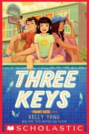 Three Keys (A Front Desk Novel) ebooks by Kelly Yang