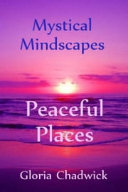 Peaceful Places ebook by Gloria Chadwick