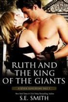 Ruth and the King of the Giants - A Seven Kingdoms Tale 5 ebook by S.E. Smith