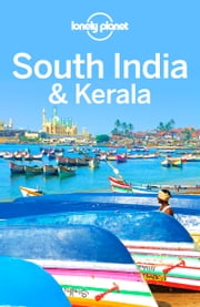 Lonely Planet South India & Kerala ebook by Lonely Planet, Isabella Noble, Paul Harding,...