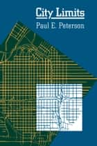 City Limits ebook by Paul E. Peterson