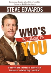 Who's In Charge Of You? ebook by Steve Edwards