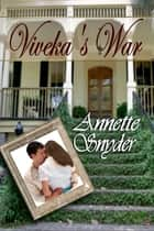 Viveka's War ebook by Annette Snyder