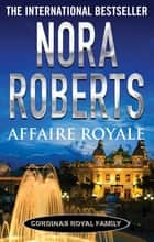 Affaire Royale ebook by