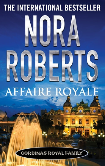 Affaire Royale eBook by Nora Roberts