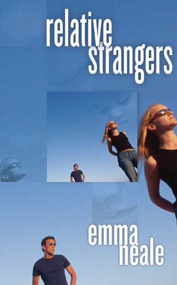 Relative Strangers ebook by Emma Neale