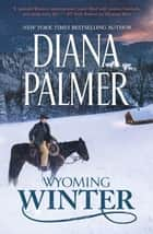 Wyoming Winter ebook by