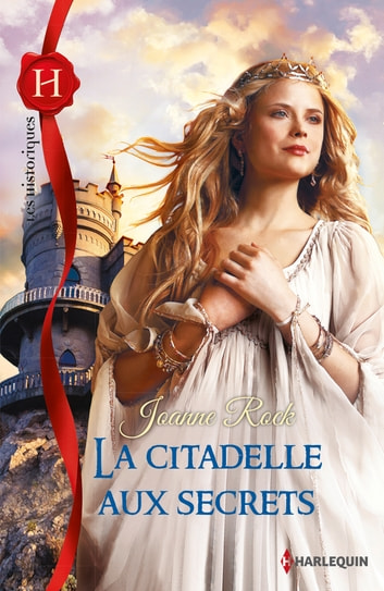 La citadelle aux secrets ebook by Joanne Rock
