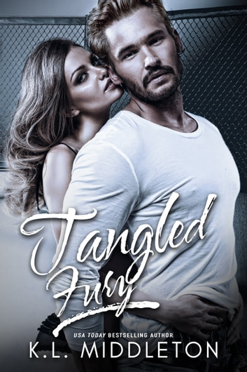 Tangled Fury ebook by K.L. Middleton,Cassie Alexandra,Kristen Middleton