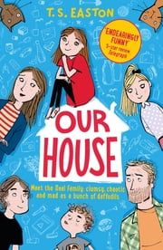 Our House ebook by Tom Easton
