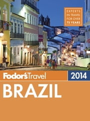 Fodor's Brazil 2014 ebook by Fodor's Travel Guides