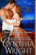 Surrender the Stars ebook by Cynthia Wright