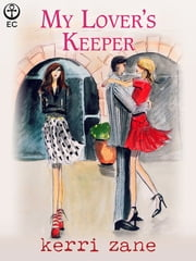 My Lover's Keeper ebook by Kerri Zane
