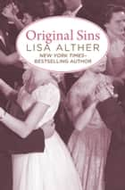 Original Sins ebook by Lisa Alther