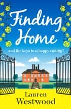 Finding Home ebook by Lauren Westwood