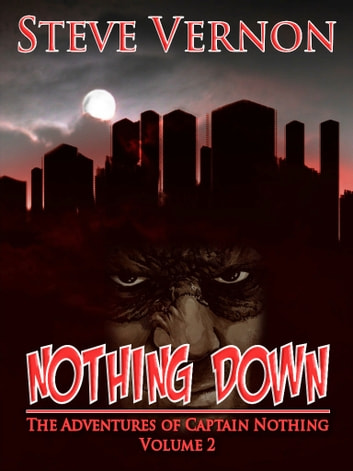 Nothing Down ebook by Steve Vernon