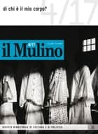 il Mulino 4/2017 ebook by AA., VV.
