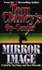 Mirror Image - Op-Center 02 ebook by Tom Clancy,Steve Pieczenik,Jeff Rovin
